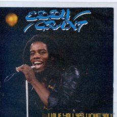 Discos de vinilo: EDDY GRANT / I LOVE YOU YES, I LOVE YOU / CALIFORNIA STYLE (SINGLE PROMO 1981). Lote 46579359