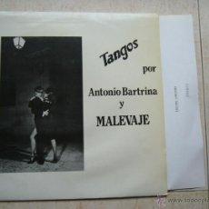 Discos de vinilo: TANGOS POR ANTONIO BARTRINA Y MALEVAJE. Lote 46579549