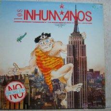 Discos de vinilo: LOS INHUMANOS - NO PROBLEM. Lote 46580517