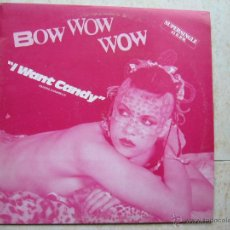 Discos de vinilo: BOW WOW WOW - I WANT CANDY. Lote 46580674