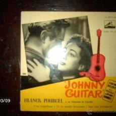 Discos de vinilo: FRANCK POURCEL Y SU ORQUESTA DE CUERDA - JOHNNY GUITAR + 3. Lote 46582384