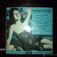 Discos de vinilo: ROLAND PEACHEY Y SU ORQUESTA HAWAIANA - MELODÍAS HAWAIANAS + SERENATA DE LAS TIERRAS . Lote 46582405