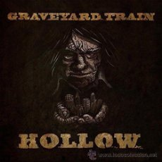 Discos de vinilo: GRAVEYARD TRAIN-HOLLOW,VINYL,GATEFOLD. Lote 46582845