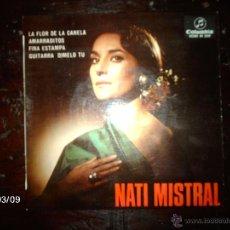 Discos de vinilo: NATI MISTRAL - LA FLOR DE LA CANELA + 3. Lote 46584985