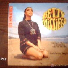 Discos de vinilo: BETTY MISSIEGO - TENGO LA PIEL CANSADA DE LA TARDE + PALABRAS VIEJAS . Lote 46585072