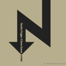 Discos de vinilo: NACHO VEGAS COMO HACER CRAC VINILO + CD. Lote 46588361
