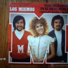 Discos de vinilo: LOS MISMOS - PON UNA CITA EN EL VIEJO ROBLE + CHOCOLATE BLANCO Y NEGRO . Lote 46588593