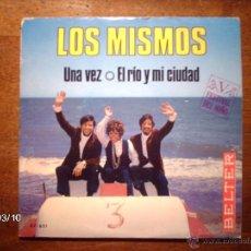 Discos de vinilo: LOS MISMOS - UNA VEZ + EL RIO Y MI CIUDAD . Lote 46588655