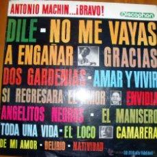 Discos de vinilo: ANTONIO MACHIN - ¡BRAVO! - . Lote 46597276
