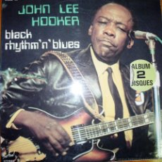 Discos de vinilo: JOHN LEE HOOKER - BLACK RHYTHM'N BLUES - DOBLE ALBUM - DOBLE ALBUM FRANCES. Lote 46597338