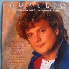 Discos de vinilo: LP BRAULIO-CORTAR POR LO SANO..Y OTROS GRANDES ÉXITOS. Lote 46600948