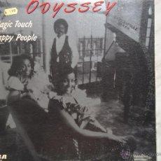 Discos de vinilo: ODYSSEY. MAGIC TOUCH/HAPPY PEOPLE. MAXI. SUPERSINGLE 45 RPM. Lote 46605454