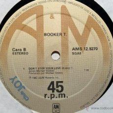 Discos de vinilo: BOOKER T. DON'T STOP YOUR LOVE. MAXI.. Lote 46605788
