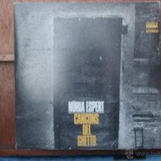Discos de vinilo: NURIA ESPERT - CANCONS DEL GHETTO-. Lote 46607173
