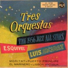 Discos de vinilo: TRES ORQUESTAS - ESQUIVEL / PUERTO PRINCIPE - LUIS ALCARAZ / EL MARINERO - THE 1956 JAZZ ALL STARS. Lote 46612559