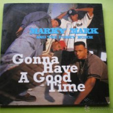 Discos de vinilo: MARKY MARK AND THE FUNKY BUNCH ··· GONNA HAVE A GOOD TIME - (MAXISINGLE 45 RPM). Lote 46619723