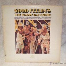 Discos de vinilo: HAPPY DAY CHOIR - GOOD FEELIN'S DUNHILL CANADA AÑOS 70. Lote 46621304