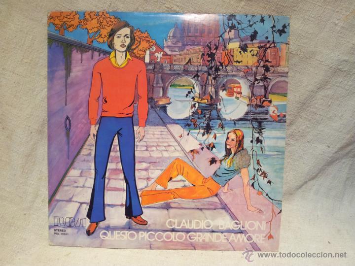 CLAUDIO BAGLIONI - QUESTO PICCOLO GRANDE AMARE RCA 1972 (Música - Discos de Vinilo - EPs - Cantautores Internacionales)