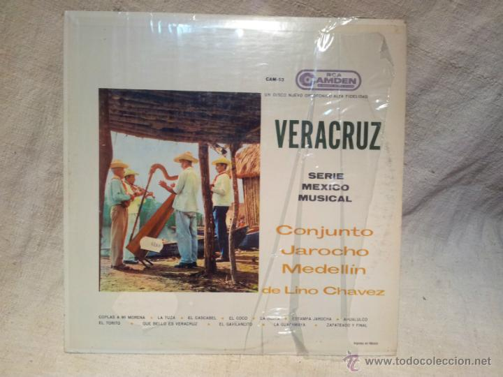 VERACRUZ --SERIE MEXICO MUSICAL- CONJUNTO JAROCHO MEDELLIN DE LINO CHAVEZ-RCA CAMDEN-1961 (Música - Discos - LP Vinilo - Étnicas y Músicas del Mundo)