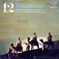 Discos de vinilo: VILLANCICOS Nº12,COLUMBIA 1970, ALE PUN,YA VIENEN LOS REYES,CORO Y RONDALLA ALEGRIA. Lote 46621608