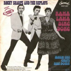Discos de vinilo: ROCKY SHARPE AND THE REPLAYS - SINGLE - EDITADO ALEMANIA - RAMA LAMA DING DONG + 1 - CHISWICK 1978.. Lote 46625592