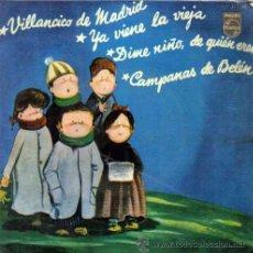 Discos de vinilo: VILLANCICOS DIME NIÑO,CAMPANAS DE BELEN,VILLANCICO DE MADRID,YA VIENE LA VIEJA,PHILLIPS 1958. Lote 104651342