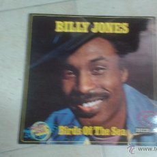 Discos de vinilo: BILLY JONES - BIRDS OF THE SEA . Lote 46630028