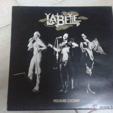 Discos de vinilo: LABELLE - PRESSURE COOKIN' . Lote 46630144