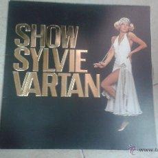 Discos de vinilo: SYLVIE VARTAN - SHOW SYLVIE VARTAN . Lote 46630540