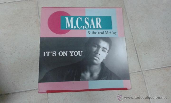 M. C. SAR AND THE REAL MCCOY IT´S ON YOU (Música - Discos de Vinilo - Maxi Singles - Pop - Rock - New Wave Internacional de los 80)