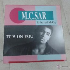 Discos de vinilo: M. C. SAR AND THE REAL MCCOY IT´S ON YOU. Lote 46630890
