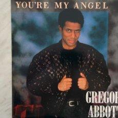 Discos de vinilo: GREGORY ABBOTT. YOU'RE MY ANGEL. MAXI . Lote 46631849