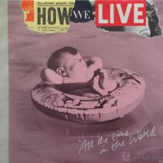 Discos de vinilo: HOW WE LIVE. ALL THE TIME IN THE WORLD. MAXI.. Lote 46632101