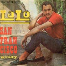 Discos de vinilo: LALO, SG, SAN FRANCISCO + WINDY, AÑO 1967. Lote 46641572