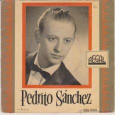 Discos de vinilo: PEDRITO SANCHEZ - SERENATA NAPOLITANA - AH, LAS MUJERES - MIEDO ME DA - EP SPAIN 1957 VG++ / VG++. Lote 46645564