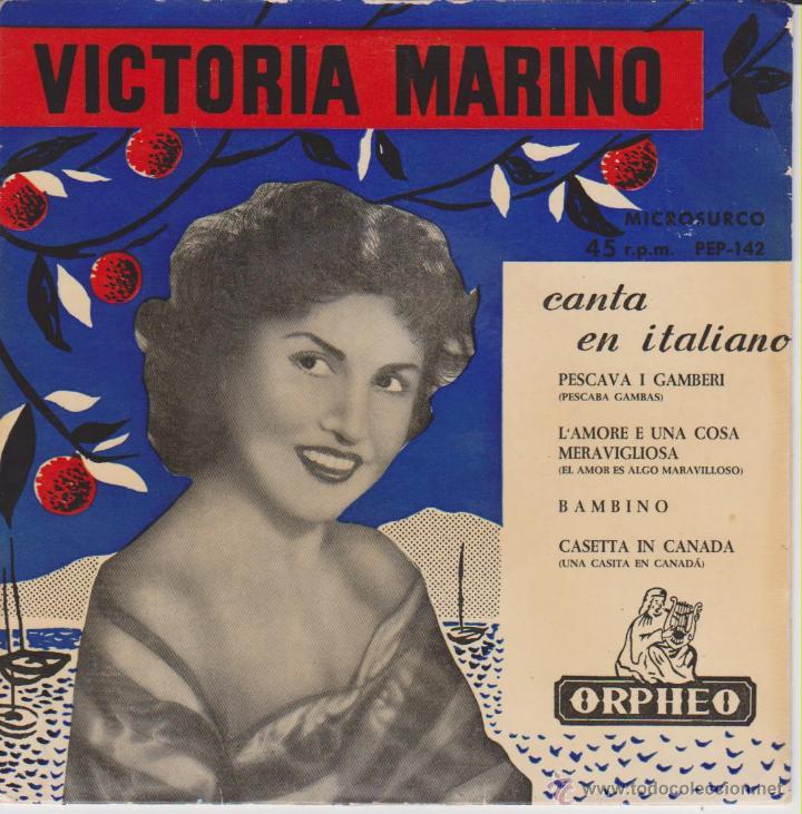 VICTORIA MARINO - CASETTA IN CANADA - PESCAVA I GAMBERI - BAMBINO - EP SPAIN 1957 EX / VG++ (Música - Discos de Vinilo - EPs - Canción Francesa e Italiana)
