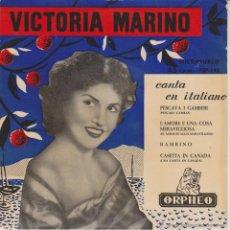 Discos de vinilo: VICTORIA MARINO - CASETTA IN CANADA - PESCAVA I GAMBERI - BAMBINO - EP SPAIN 1957 EX / VG++. Lote 46645711