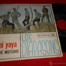 Discos de vinilo: LOS DIAPASONS MI YAYA/¡QUE MISTERIO! 7 SINGLE 1966 RCA VICTOR. Lote 46659929