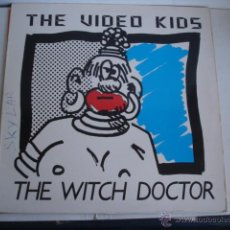 Discos de vinilo: THE VIDEO KIDS THE WITCH DOCTOR. Lote 46661132