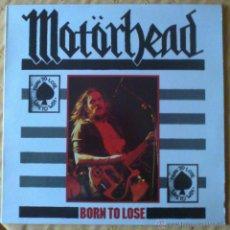 Discos de vinilo: MOTORHEAD LP VINILO BORN TO LOOSE. Lote 46664836