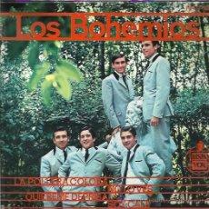 Discos de vinilo: LOS BOHEMIOS EP HISPAVOX LA POLLERA COLORA/ NO LO VES/ QUIEREME DEPRISA/ SOY CALE BEAT GARAGE MOD. Lote 46674840