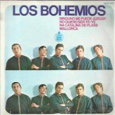 Discos de vinilo: LOS BOHEMIOS EP HISPAVOX NINGUNO ME PUEDE JUZGAR/ NO QUIERO SER YE YE +2 BEAT GARAGE MOD. Lote 46674917