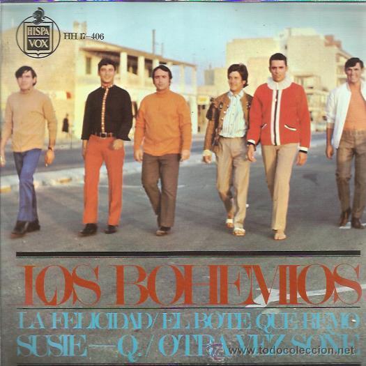 LOS BOHEMIOS EP HISPAVOX LA FELICIDAD/ EL BOTE QUE REMO +2 BEAT GARAGE MOD (Música - Discos de Vinilo - EPs - Grupos Españoles 50 y 60)