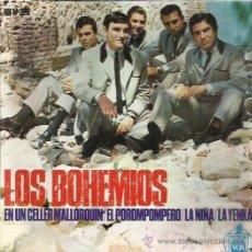 Discos de vinilo: LOS BOHEMIOS EP HISPAVOX EN UN CELLER MALLORQUIN/ EL POROMPOMPERO/ LA NIÑA / LA YENKA BEAT GARAGE . Lote 46675154