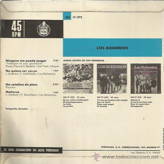 Discos de vinilo: LOS BOHEMIOS EP HISPAVOX ninguno me puede juzgar/ no quiero ser ye ye +2 BEAT GARAGE MOD - Foto 2 - 46675166