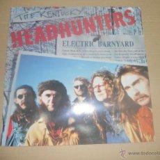 Disques de vinyle: THE KENTUCKY HEADHUNTERS (LP) ELECTRIC BARNYARD AÑO 1991. Lote 46675846
