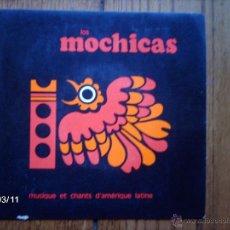 Discos de vinilo: LOS MOCHICAS - MUSIQUE ET CHANTS D´AMERIQUE LATINE - LAS CAMPANAS DEL OLVIDO + 3. Lote 46677216
