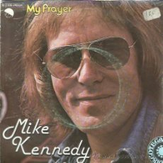 Discos de vinilo: MIKE KENNEDY SG EMI 1979 MY PRAYER / OUT OF TIME (ROLLING STONES JAGGER RICHARDS) RARO. Lote 46677274
