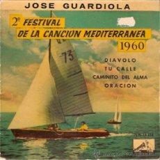 Disques de vinyle: EP JOSE GUARDIOLA 2 FESTIVAL DE LA CANCION MEDITERRANEA 1960. Lote 46678531