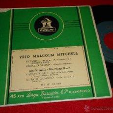 Discos de vinilo: TRIO MALCOLM MITCHELL ESTAMBUL/CORAZON MUERTO/VAYAMOS ALLI/EL PATO CHISMOSO EP 195? ODEON ESPAÑA SPA. Lote 46686776